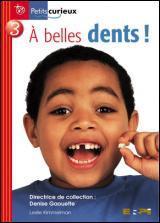 a belles dents