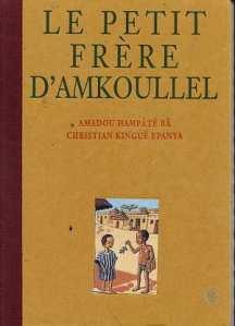 Le-petit-frère-dAmkoullel_Amadou-Hampâté-Bâ