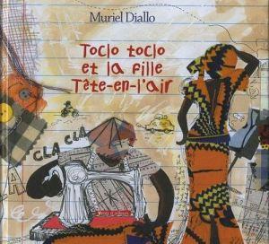 toclo-toclo-et-la-fille-tete-en-l-air-de-muriel-diallo-894390184_L