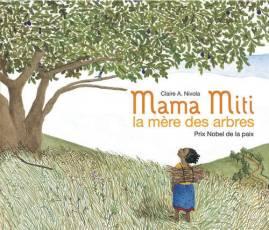 Mama Miti la mère des arbres