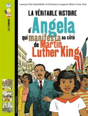Véritable histoire d'Angela qui manifesta Martin Luther King