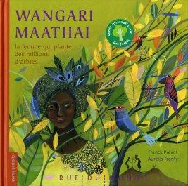 wangari maathai femme plante millions d'arbres