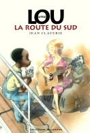 Little Lou 2 Route Sud