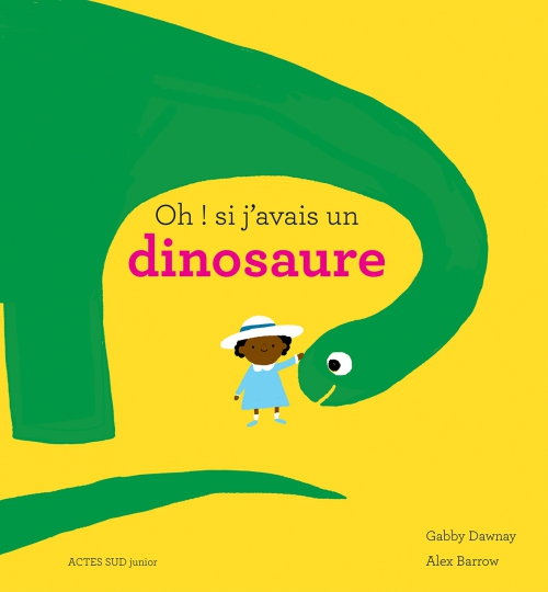 oh si j'avais un dinosaure