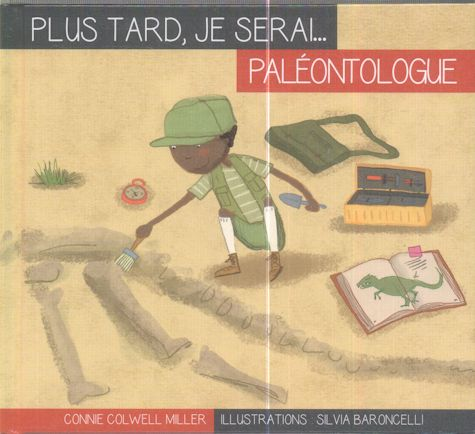 plus tard je serai paléontologue Silvia Baroncelli