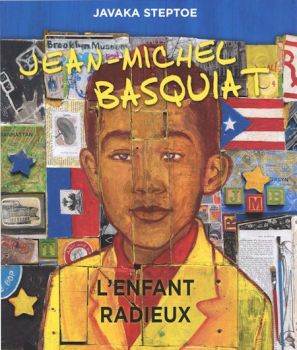 Jean-Michel Basquiat l'enfant radieux