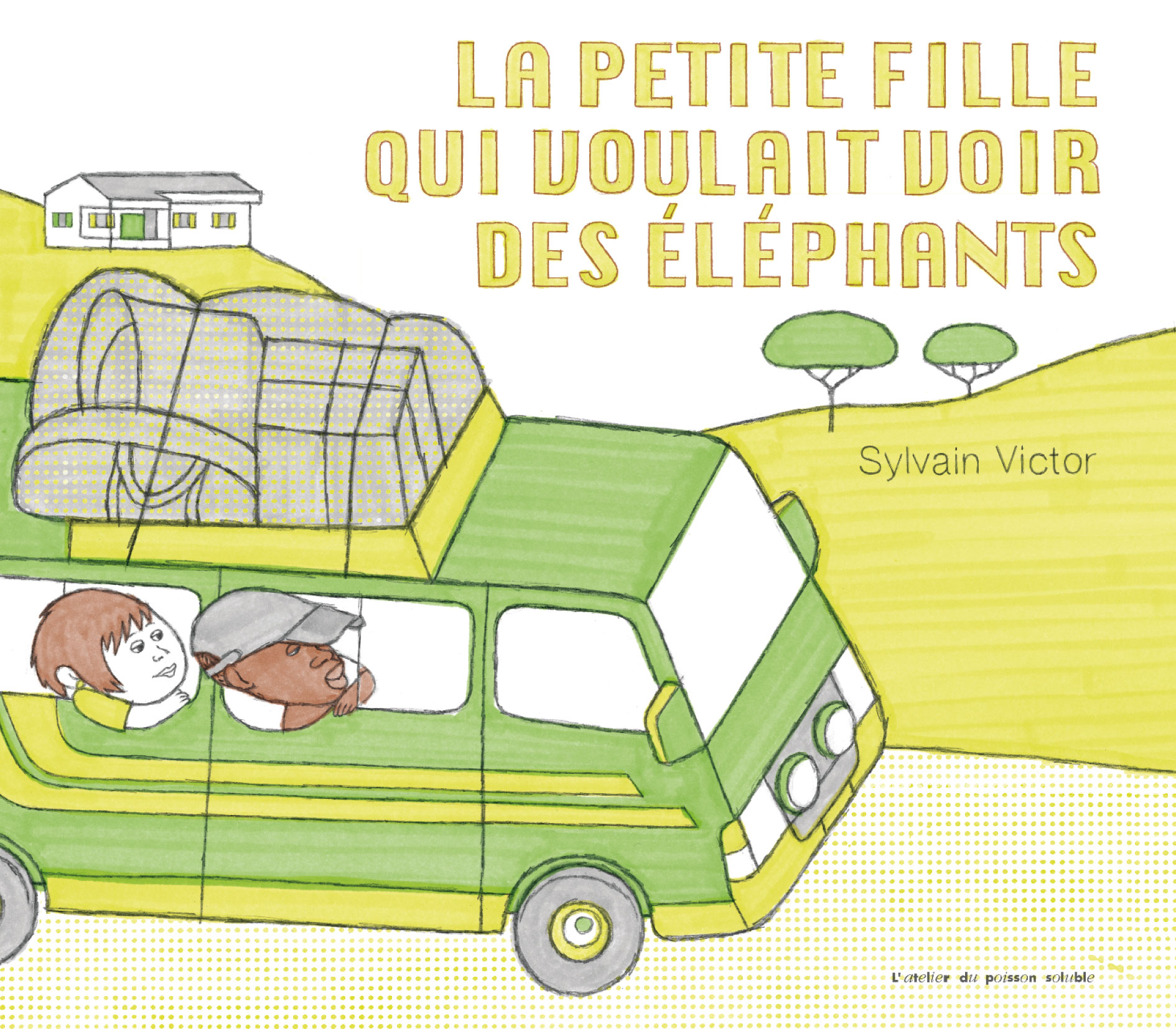 La petite fille qui voulait voir les éléphants