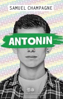Antonin (Samuel Champagne) Éditions de Mortagne