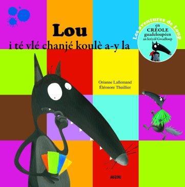 Lou-la i té vlé chanjé koulè a-y la (Le loup qui voulait changer de couleur) créole guadeloupéen