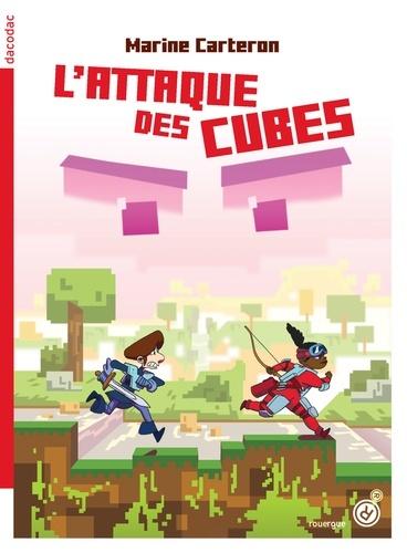 L'attaque des cubes Marine Carteron