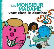 Monsieur madame vont chez le dentiste
