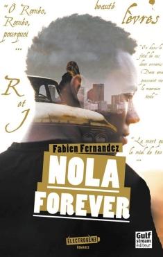 Nola Forever fabien fernandez