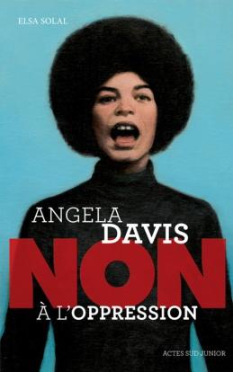 Angela davis non à l'oppression