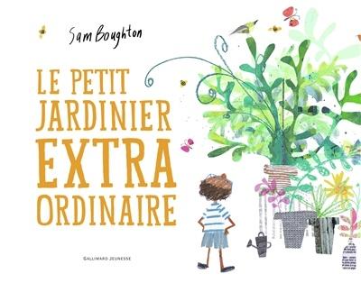 Le petit jardinier extraordinaire