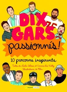 10 gars passionnés