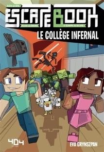 Échappe-toi du livre le collège infernal Minecraft