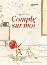 Compte sur moi Gallimard Miguel Tanco