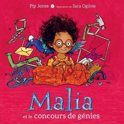 Malia et le concours de genies pip jones