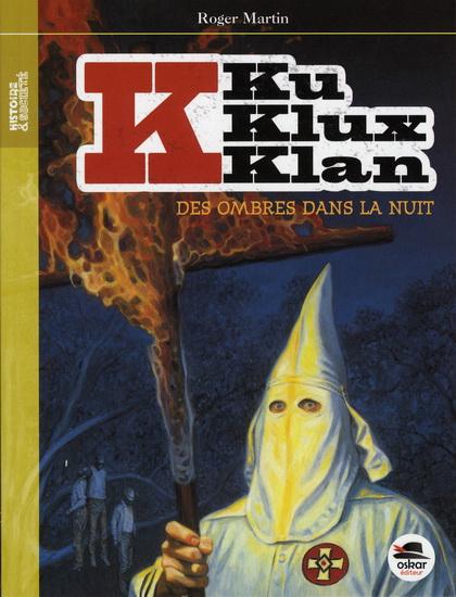 KKK des ombres dans la nuit roman