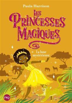 la lune mystérieuse princesses magiques